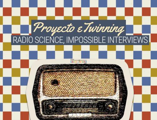 PROYECTO ETWINNING: RADIO SCIENCE, IMPOSSIBLE INTERVIEWS